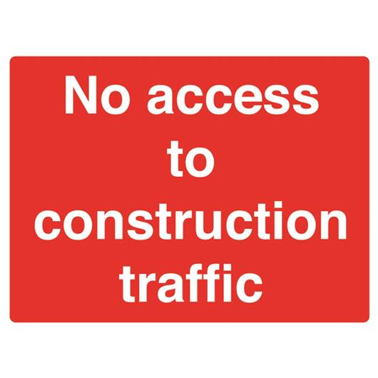 Picture of No Access To Construction Traffic Sign